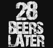 28 Beers Later by buud