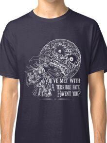 Terrible Fate Classic T-Shirt