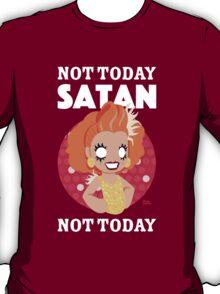 Not Today Satan, Not Today T-Shirt