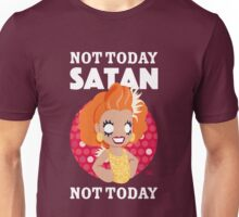Not Today Satan, Not Today Unisex T-Shirt