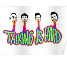 Talking is Hard Poster