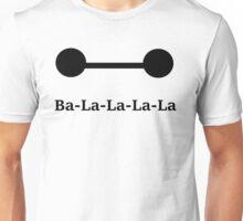 Ba-La-La-La-La Unisex T-Shirt