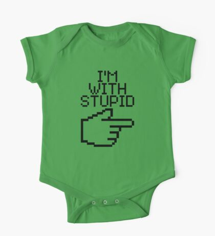 I'm with Stupid One Piece - Short Sleeve