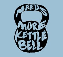needs more kettlebell black Womens Fitted T-Shirt