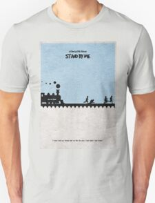 Stand by Me Unisex T-Shirt