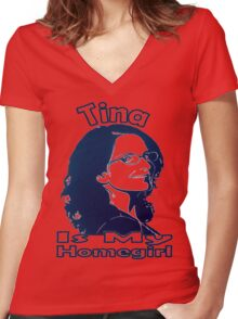 Tina Is My Homegirl Women's Fitted V-Neck T-Shirt