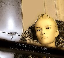 PERCEPTION by flesh