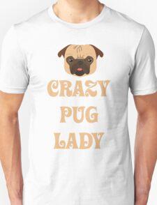 Crazy Pug Lady T Shirt T-Shirt