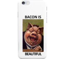 Bacon Is Beautiful iPhone Case/Skin
