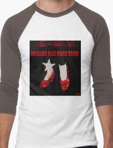 Dreams Can Come True Men's Baseball ¾ T-Shirt