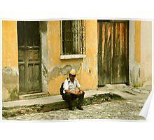 """Chapin (slang for """"Guatemalan man"""") Poster"""