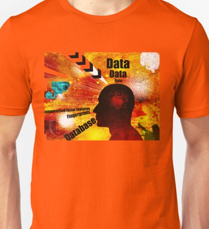 Biometric database invasion of privacy Unisex T-Shirt
