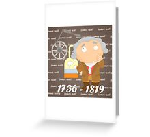 James Watt Greeting Card
