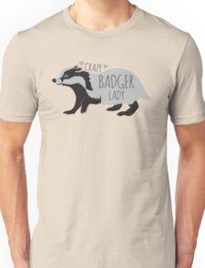 Crazy Badger Lady Unisex T-Shirt
