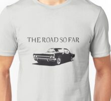 The road so far Unisex T-Shirt