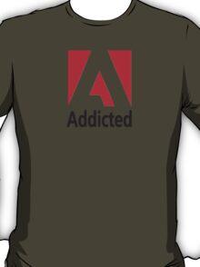 Addicted [Fake Art] T-Shirt