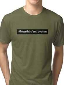 python shebang line Tri-blend T-Shirt