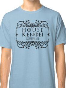 House Kenobi (black text) Classic T-Shirt