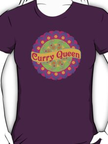 Ethnic Print Curry Queen Spicy Curries Food Addict T-Shirt
