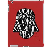 you under estimate the power typography  iPad Case/Skin