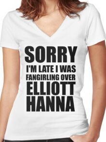 Sorry I'm Late... Elliott Hanna Women's Fitted V-Neck T-Shirt