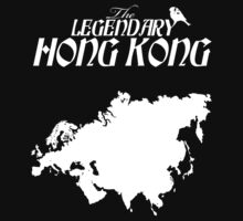 The Legendary Hong Kong by LegendaryTravel