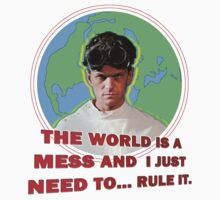 Dr. Horrible - THE WORLD IS A MESS AND I JUST NEED... RULE IT. Kids Tee
