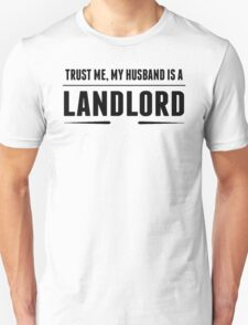My Husband Is A Landlord T-Shirt