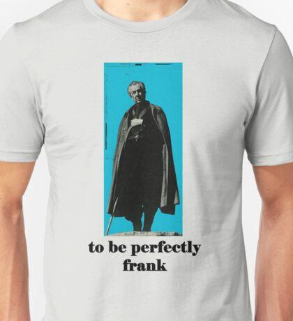 perfectly frank Unisex T-Shirt