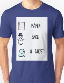 Paper, Snow, a Ghost!! Unisex T-Shirt