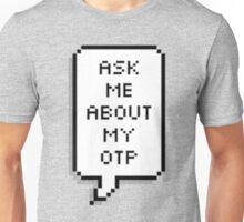 Proclaim your OTP! Unisex T-Shirt