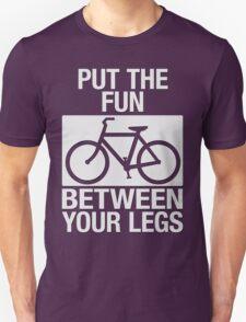 Put the Fun Between Your Legs - Textured T-Shirt