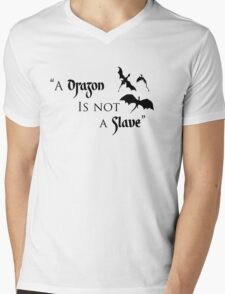 Game of Thrones - A Dragon is Not a Slave Mens V-Neck T-Shirt
