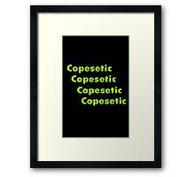 Copacetic geek funny nerd Framed Print