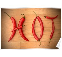 Fiery Red Cayenne Chilli Pepper Letters Spelling HOT Poster