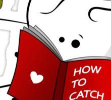 How to catch a boy Sticker
