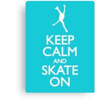 Keep calm skate on Canvas Print