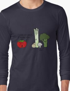 Tomatoes Don't Fit In Long Sleeve T-Shirt