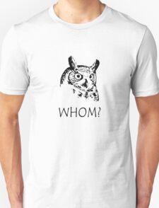 Hoo who whom grammar owl geek funny nerd T-Shirt