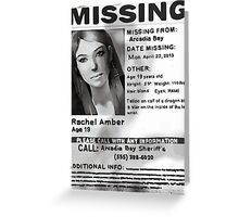 Rachel Amber's Wanted Poster Greeting Card