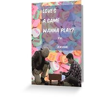 Love's a Game [Wanna Play?] Greeting Card