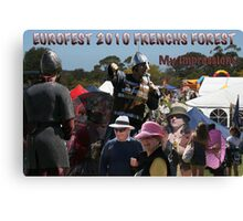 Just my brief impressions - Eurofest 2010 - Frenchs Forest Canvas Print