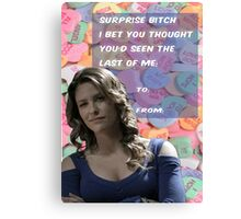 Surprise B*tch Canvas Print
