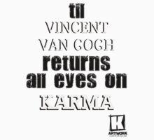 all eyes on karma till by KARMA TEES  karma view photography