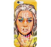 The Ice + The Fire : Daeny iPhone Case/Skin