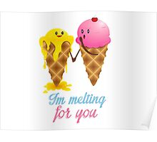 im melting for you Poster