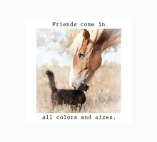 Friends come in all colors and sizes Unisex T-Shirt