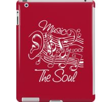 Music Is The Voice Of The Soul iPad Case/Skin