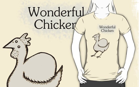 Wonderful Chicken is Wonderful by Earth-Gnome