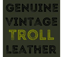 Troll Leather Photographic Print